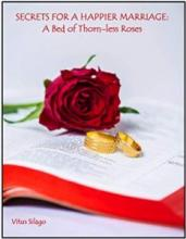 SECRETS FOR A HAPPIER MARRIAGE - Book cover