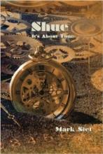 Shue: It's About Time (book) by Mark Siet