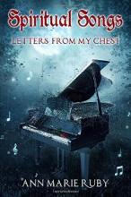 Spiritual Songs: Letters From My Chest - Book cover