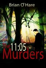 The 11.05 Murders (book) by Brian O'Hare