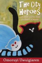 The City Heroes and other stories from the Heart of Africa - Book cover