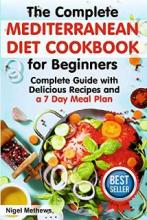 The Complete Mediterranean Diet Cookbook for Beginners - Book cover