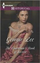 The Courtesan's Book of Secrets (book) by Georgie Lee