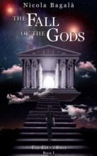 The Fall of the Gods (book) by Nicola Bagala.