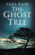 The Ghost Tree (book) by Sara Bain