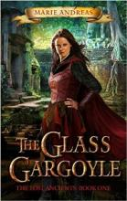 The Glass Gargoyle (book) by Marie Andreas