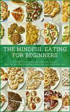 The Mindful Eating for Beginners - Book cover