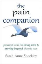 The Pain Companion (book) by Sarah Anne Shockley