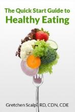 The Quick Start Guide to Healthy Eating - Book cover