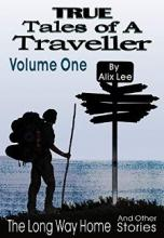 True Tales of a Traveller Volume One - Book cover