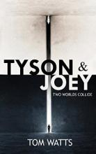 Tyson & Joey: Two Worlds Collide - Book Cover