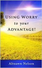 Using Worry to your Advantage - Book cover