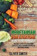 Vegetarian for Everyone. Make sure yourself! - Book cover