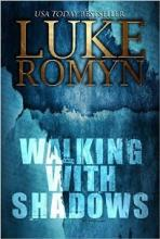 Walking with Shadows (book) by Luke Romyn
