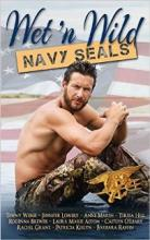 Wet 'N Wild: Navy SEALs (book) by Barbara Raffin and Others.