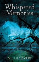 Whispered Memories (book) by Nicola Avery