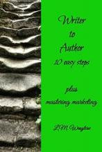 WRITER TO AUTHOR – 10 easy steps - Book cover