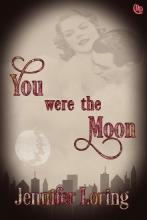 You Were the Moon - Book cover