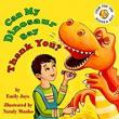 Can My Dinosaur Say Thank You? - Book cover