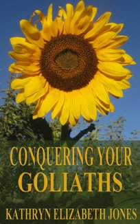 Conquering Your Goliaths (book) by Kathryn Elizabeth Jones
