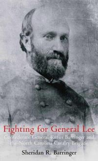 Fighting for General Lee  (book) by Sheridan R. Barringer