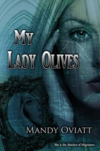 My Lady Olives: The Maiden of Migraines - Book Cover