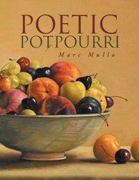 Poetic Potpourri (book) by Marc Mullo