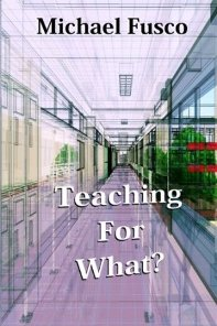Teaching for What? - Book cover