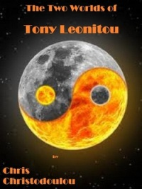 The Two Worlds of Tony Leonitou - Book Cover