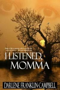 I Listened, Momma (book cover image did not load)