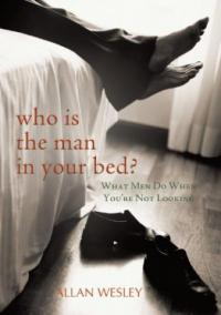Who is the man in your bed? (Book Cover)