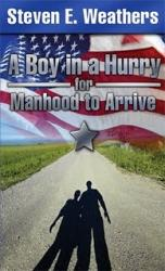 A Boy in a Hurry for Manhood to Arrive