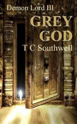 Demon Lord 3, Grey God (book) by TC Southwell