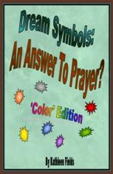 Dream Symbols: An Answer to Prayer? 'Colors' - Book cover