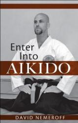 Enter into Aikido