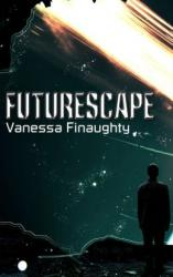 Futurescape (book) by Vanessa Finaughty