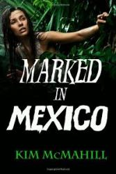Marked in Mexico - Book Image Did Not Load!