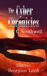 The Cyber Chronicles VIII, Scorpion Lord (book) by TC Southwell