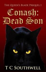 The Queen's Blade, Prequel 1, Conash: Dead Son (book cover)