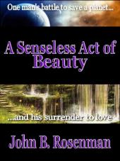 A Senseless Act of Beauty (book cover)
