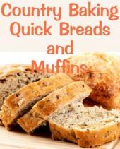 Country Baking Quick Breads and Muffins (book image did not load)