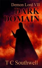 Demon Lord 7, Dark Domain (book) by TC Southwell