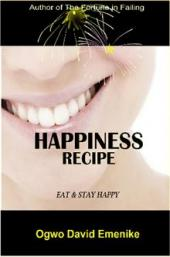 Happiness Recipe: Eat and Stay Happy (Book Image Did Not Load)