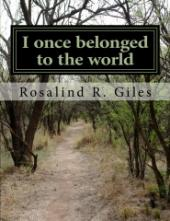 I once belonged to the world: I now claim myself (book cover)