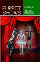 Puppet Shows (book) by Michael Frissore