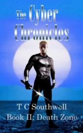 The Cyber Chronicles II, Death Zone (book) by TC Southwell