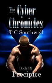 The Cyber Chronicles IX, Precipice (book) by TC Southwell