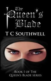 The Queen's Blade I (book) by TC Southwell