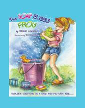 The Soap Bubble Frog