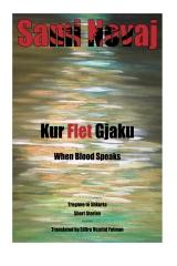 Kur Flet Gjaku (When Blood Speaks)